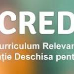 CURRICULUM RELEVANT, EDUCATIE DESCHISA pentru toti – CRED